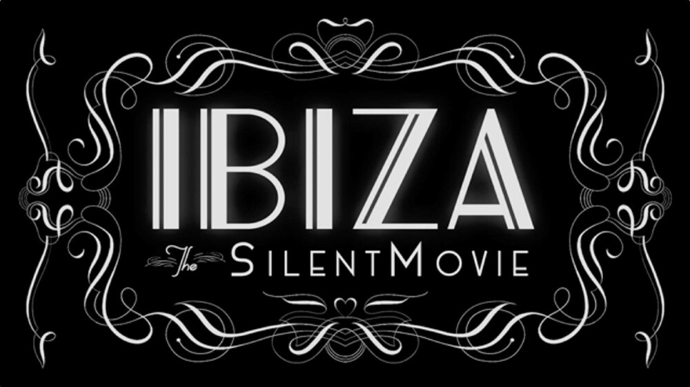 647659_Ibiza: the silent movie poster