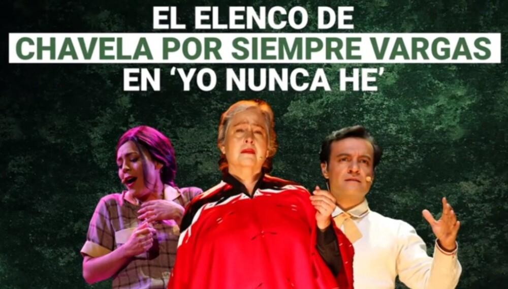 Elenco de Chavela por siempre Vargas