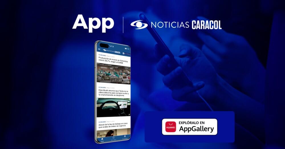 Aplicación de Noticias Caracol en la App Gallery de Huawei