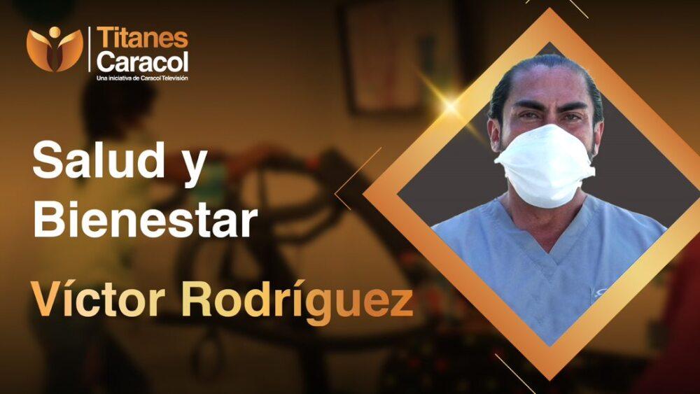 Titán Caracol Víctor Rodríguez